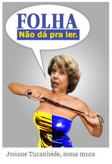 Uma das fotomontagens brincava com a então colunista Eliane Cantanhede, que na Falha tornou-se Josiane Tucanhede